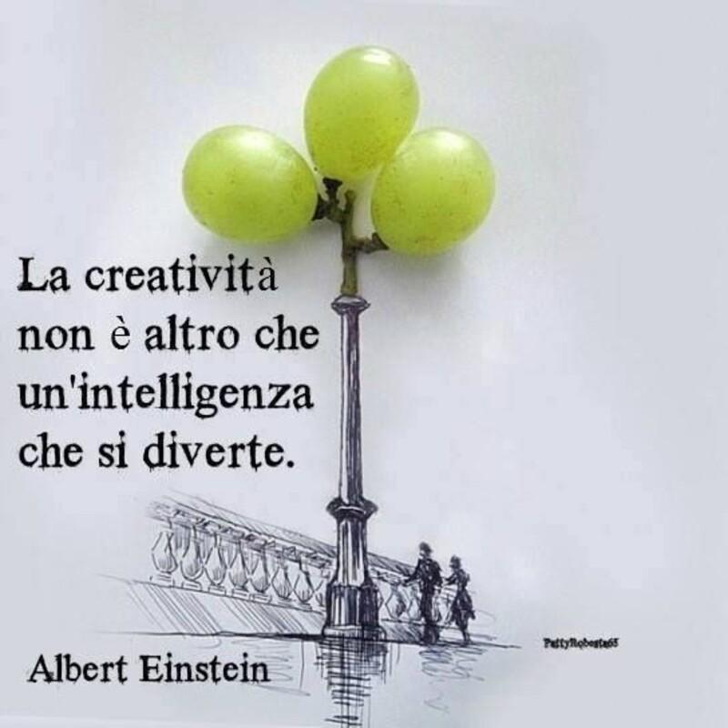 """Frasi Brevi """"La creatività non è altro che un'intelligenza che si diverte."""" Albert Einstein"""