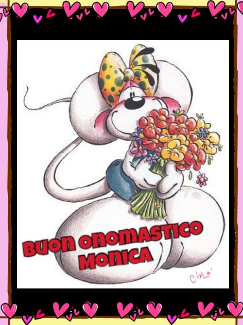 """Diddle - """"Buon Onomastico Monica"""""""