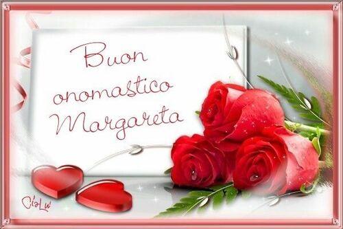 """Buon Onomastico Margareta"""