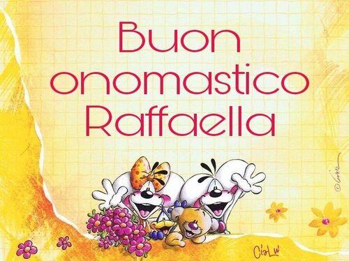 """""""Buon Onomastico Raffaella"""""""