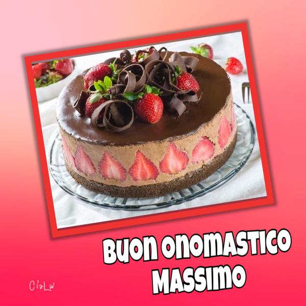 """""""Auguri di Buon Onomastico Massimo"""""""