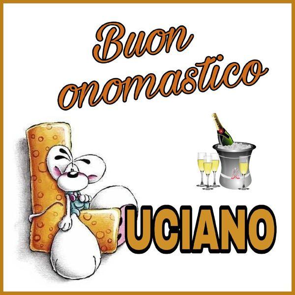 """Cartoline Whatsapp - """"Buon Onomastico Luciano"""""""