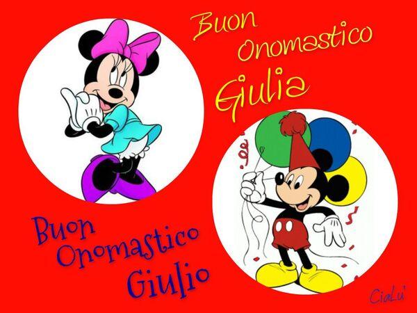 """Le belle immagini - """"Buon Onomastico Giulio e Giulia"""""""