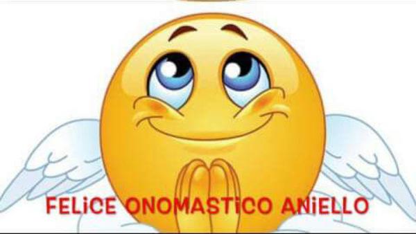 """Felice Onomastico Aniello"""