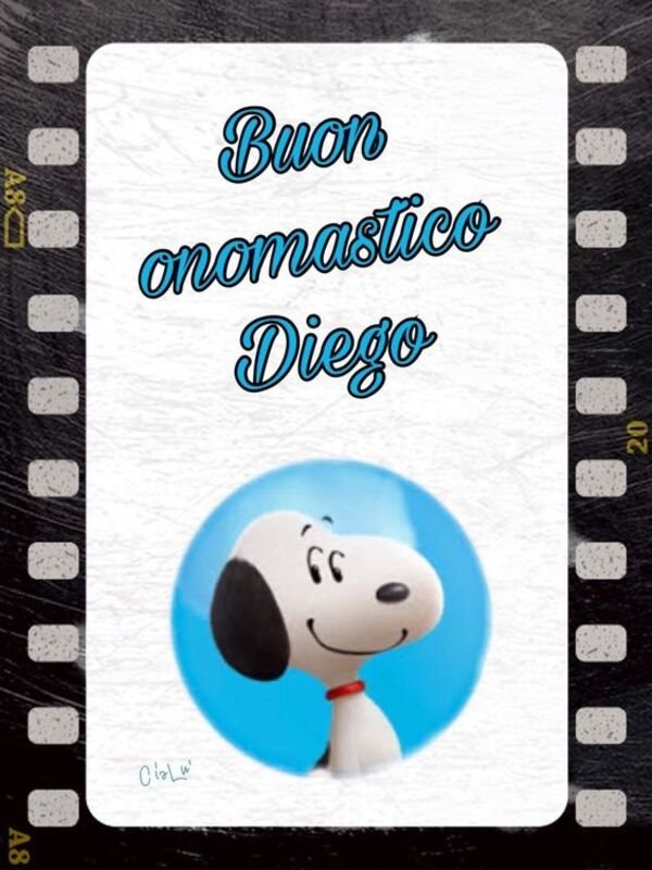 """Buon Onomastico Diego"""
