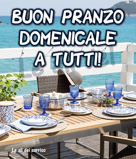 """""""Buon Pranzo Domenicale a tutti !"""""""