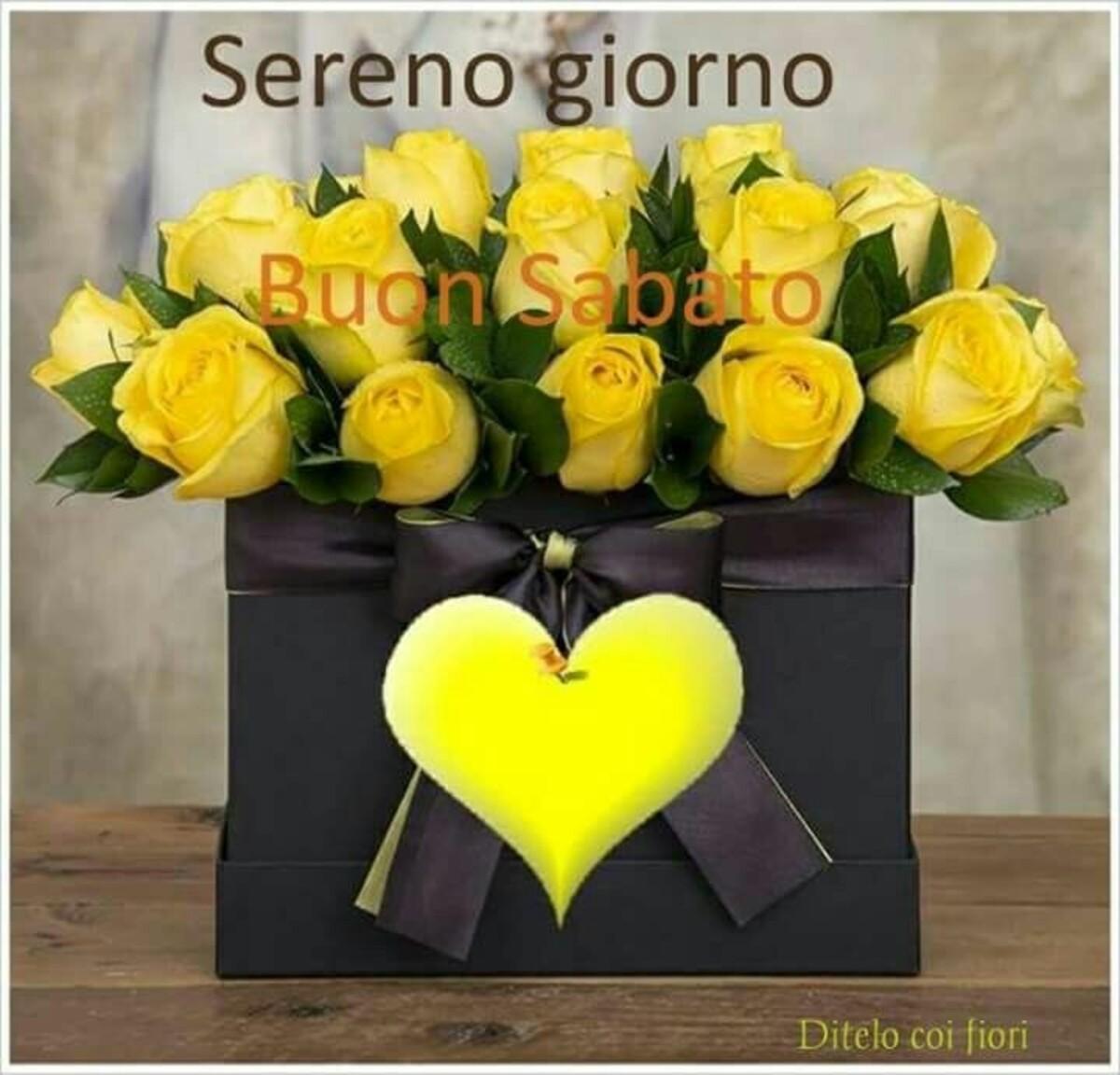 Sereno Giorno Buon Sabato - Ditelo coi fiori