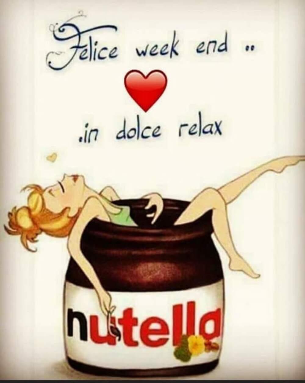 Felice Week End in dolce relax - Nutella