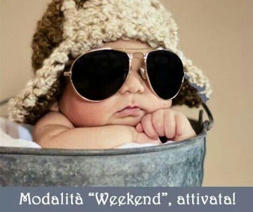 """Modalità """"Weekend"""" attivata - immagini divertenti"""