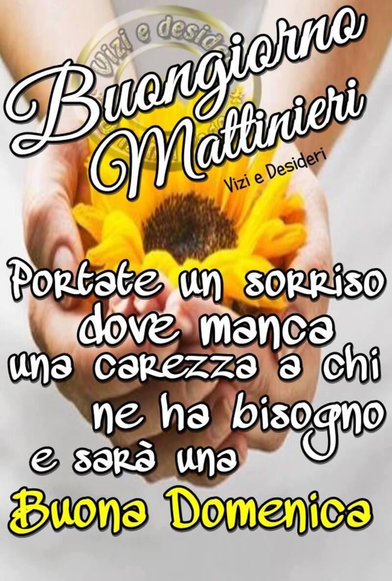 """""""Buongiorno Mattinieri, portate un sorriso dove manca una carezza....."""""""