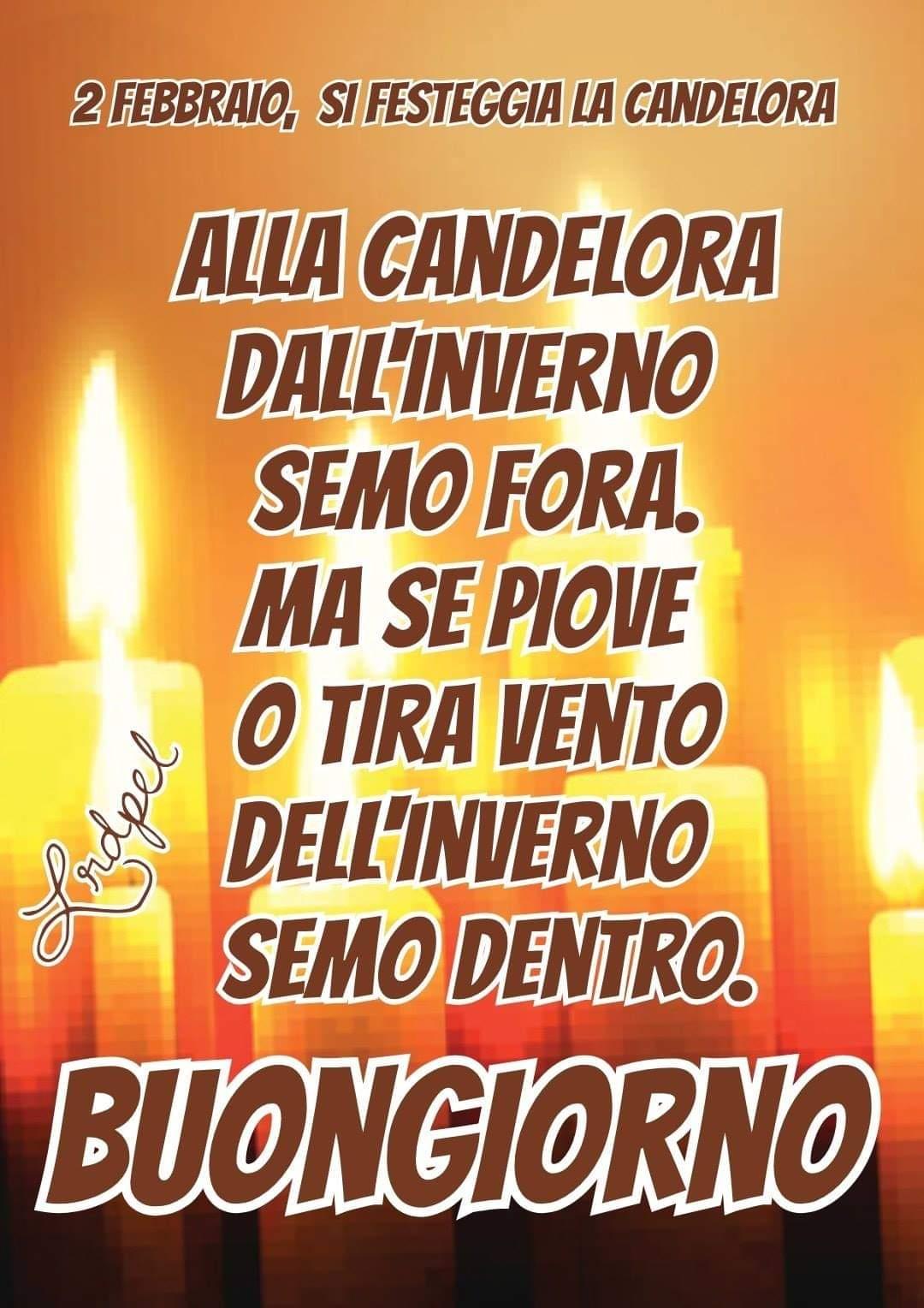 """""""2 Febbraio si festeggia la Candelora, Buongiorno"""""""