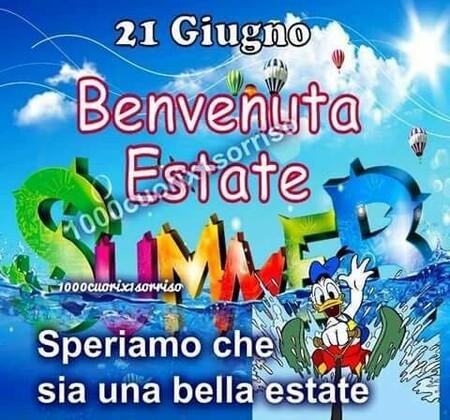 """""""21 Giugno Benvenuta Estate....."""""""