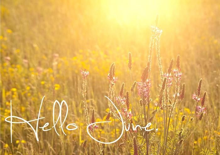 """""""Hello June"""""""