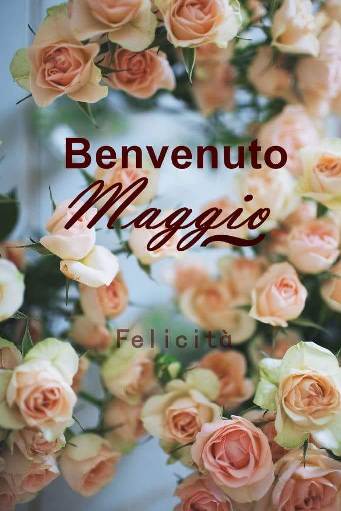 """""""Benvenuto Maggio"""""""