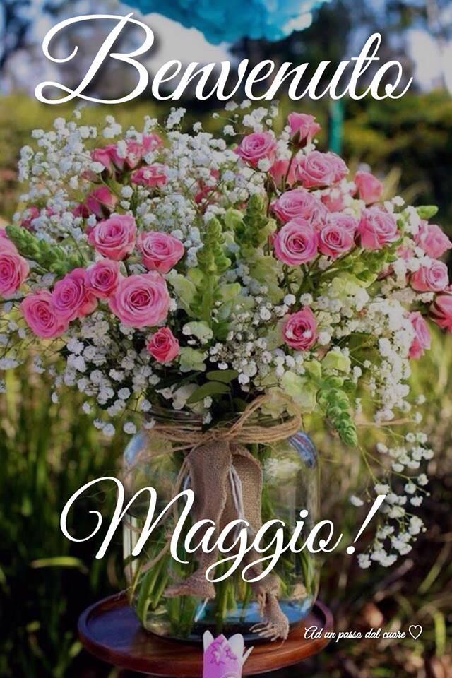 """""""Benvenuto Maggio!"""""""