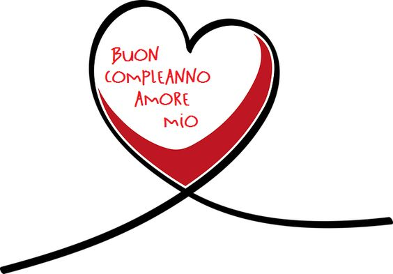 """""""Buon Compleanno Amore"""""""