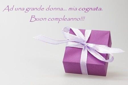 """""""Ad una grande donna: Mia Cognata. Buon Compleanno !!!"""""""