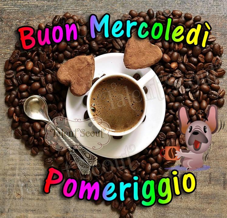 """""""Caffè, Buon Mercoledì Pomeriggio"""""""