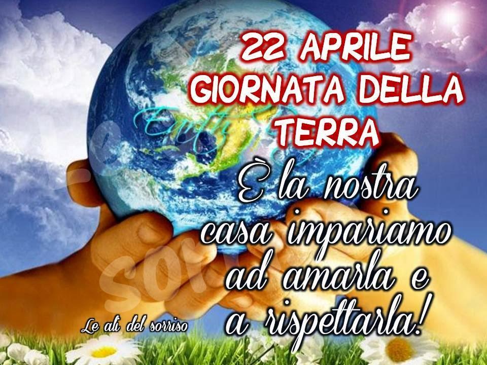 """""""22 Aprile Giornata della Terra. E' la nostra casa, impariamo ad amarla e a rispettarla!"""""""