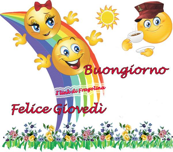 """""""Buongiorno e Felice Giovedì arcobaleno"""""""