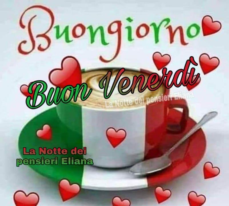 """""""Buongiorno e Buon venerdì Italia"""""""
