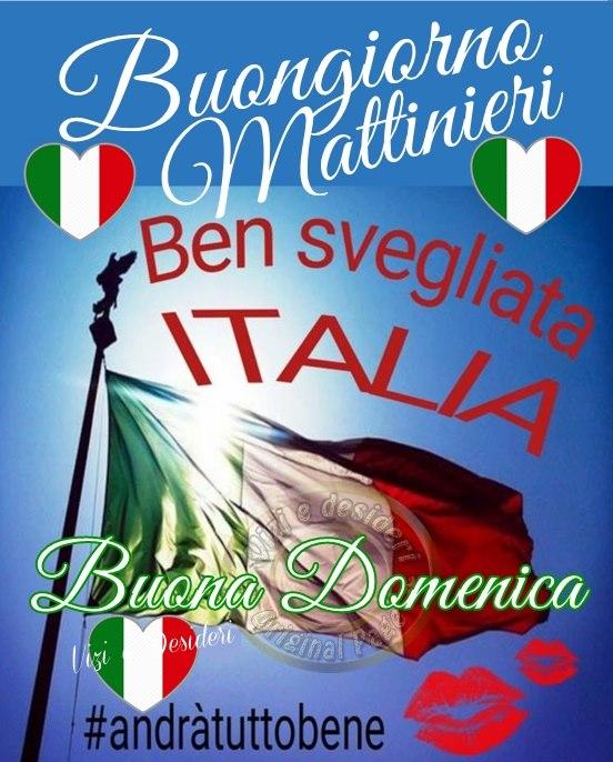 """""""Buongiorno Mattinieri. Buona Domenica Italia"""""""