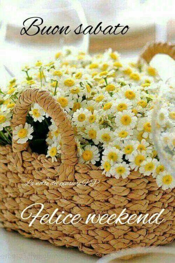 """Belle immagini - """"Buon Sabato Felice Weekend"""""""