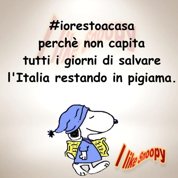 """I Like Snoopy - """"Io resto a casa. Perchè non capita tutti i giorni di salvare l'Italia restando in pigiama"""""""