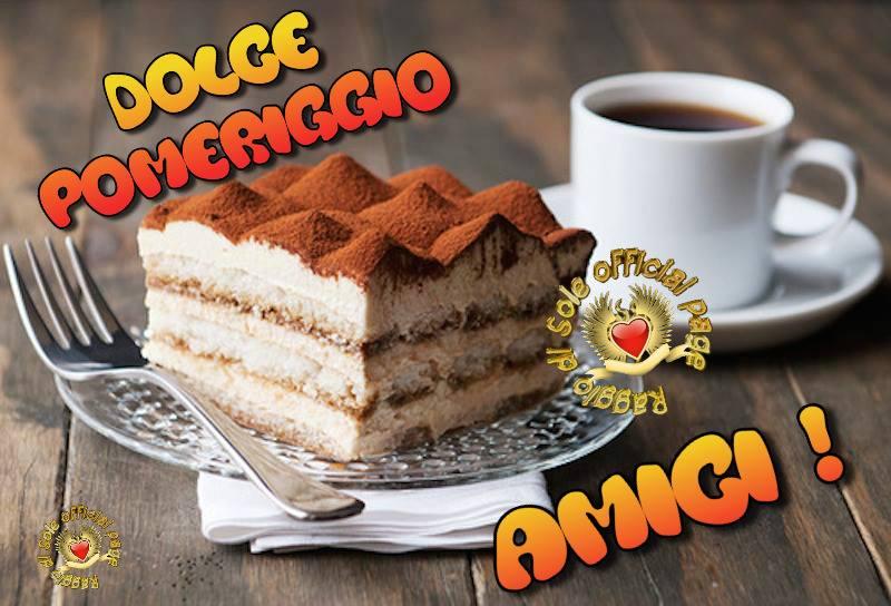"""""""Dolce Pomeriggio Amici!"""""""
