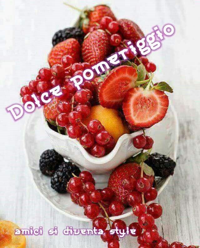 Immagini di Buon Pomeriggio con la frutta