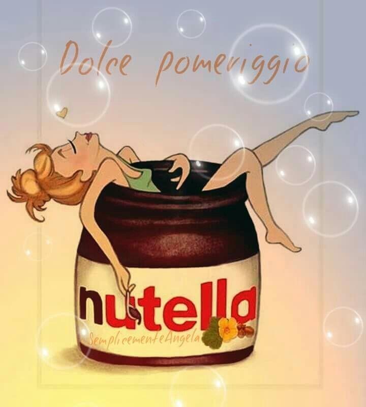 """Bellissime immagini - """"Buon Pomeriggio Nutella"""""""