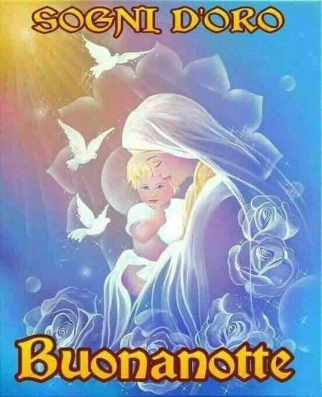 """""""Sogni d'Oro Buonanotte"""" - con la Vergine Maria"""