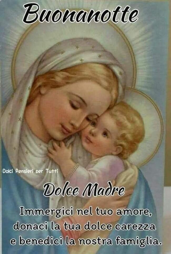 """Buonanotte con la Madonna - """"Dolce Madre immergici nel tuo amore, donaci la tua dolce carezza e benedici la nostra famiglia."""""""