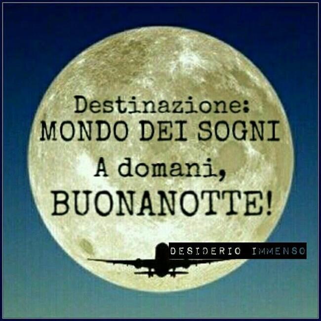 """""""Destinazione: MONDO DEI SOGNI. A Domani, BUONANOTTE!"""""""