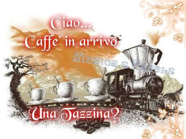 """""""Ciao... Caffè in arrivo... Una tazzina?"""""""