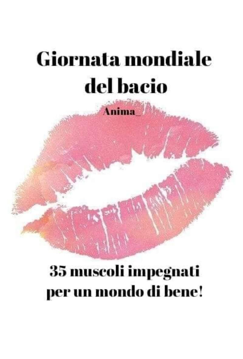 Giornata Mondiale del Bacio: 35 muscoli impegnati per un mondo di bene !