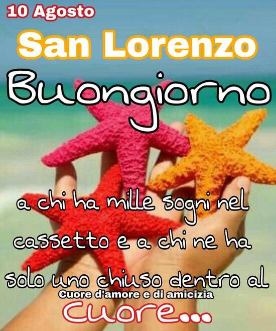 """""""10 Agosto San Lorenzo. Buongiorno a chi ha mille sogni nel cassetto e a chi ne ha solo uno chiuso dentro al Cuore..."""""""