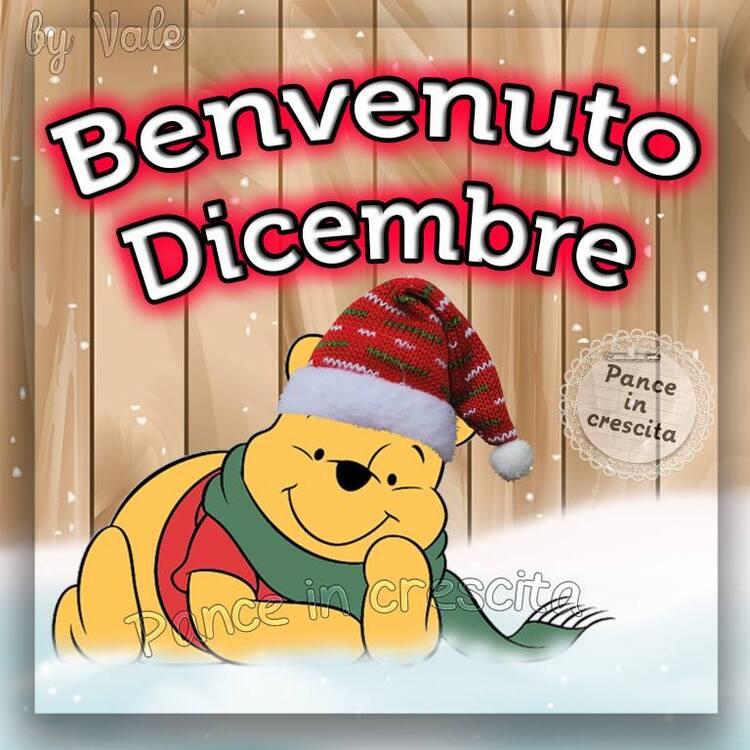 """""""Benvenuto Dicembre!"""" - da Winnie The Pooh"""