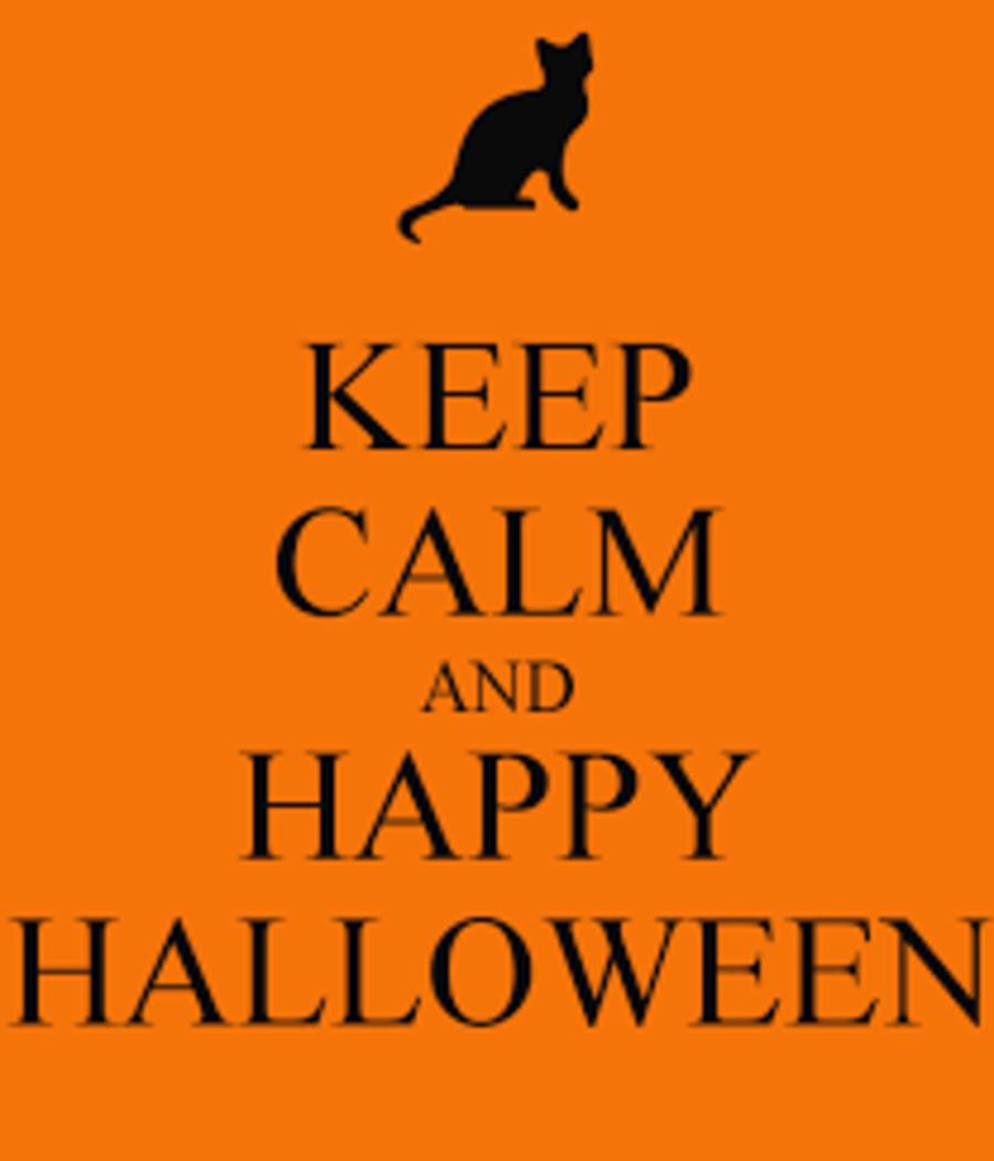 """KEEP CALM AND Happy Halloween"""
