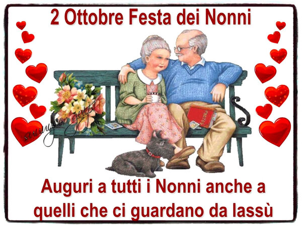 """""""2 Ottobre Festa dei Nonni. Auguri a tutti i Nonni anche a quelli che ci guardano da lassù"""""""