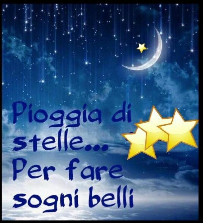 """""""Pioggia di stelle... per fare Sogni Belli..."""""""