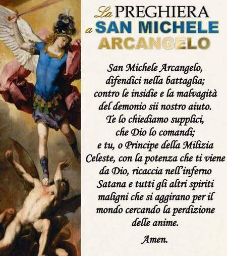 """""""San Michele Arcangelo, difendici nella battaglia....."""""""