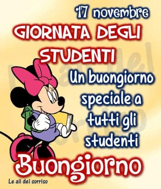 """""""17 Novembre Giornata degli Studenti. Un buongiorno speciale a tutti gli studenti....."""""""