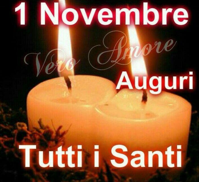 """""""1 Novembre Auguri Tutti i Santi"""""""