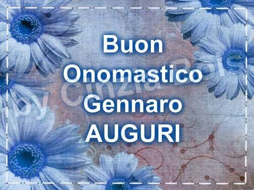 """Buon Onomastico Gennaro, Auguri"""