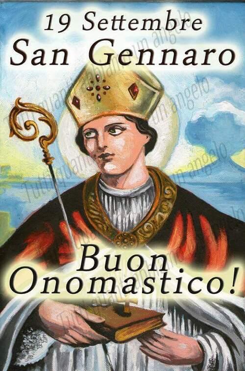 """""""Buon Onomastico! 19 Settembre San Gennaro"""""""