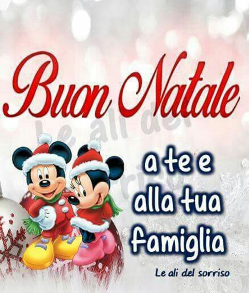 """""""Buon Natale a Te e alla tua Famiglia"""""""
