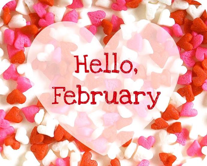 """""""Hello February"""""""