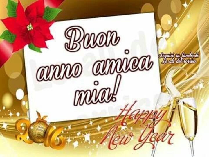 """""""Buon Anno Amica Mia!"""" - biglietti di auguri gratis"""