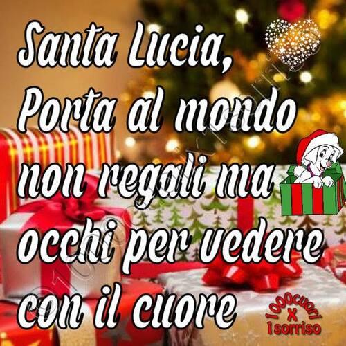 """""""Santa Lucia, porta al mondo non regali, ma occhi per vedere con il Cuore"""""""